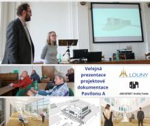 Veřejná prezentace projektové dokumentace Pavilonu A