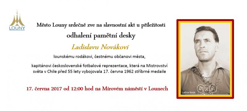 Pozvánka   odhalení desky Ladislavu Novákovi, 17 6 2017, 12h, Mírové nám  v Lounech, obrázek se otevře v novém okně
